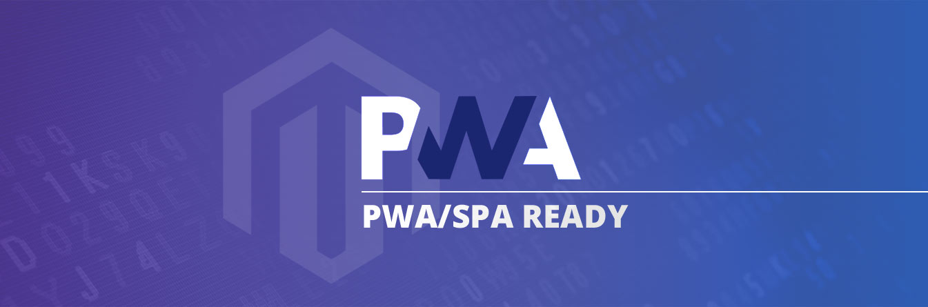 PWA/SPA READY