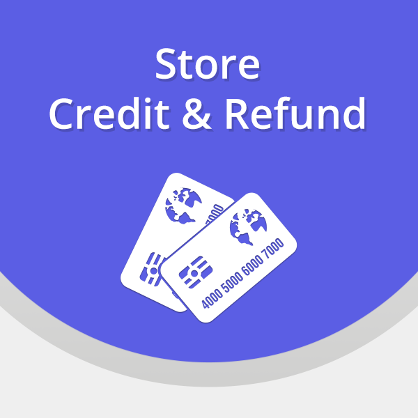 Store Credit and Refund
