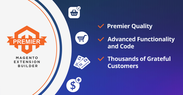 Aheadworks is Now Premier Magento Extension Builder!