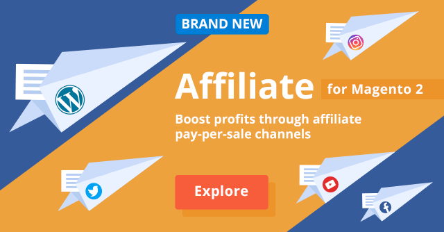 Affiliate for Magento 2: Compose Any Product Suggestions and Pay for Each Campaign Sale
