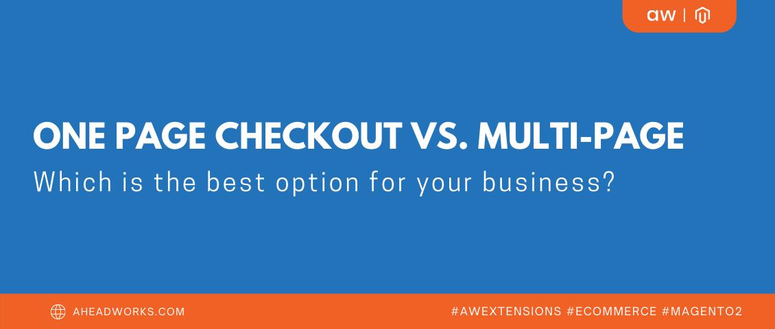 One Step vs Multi Step Checkout