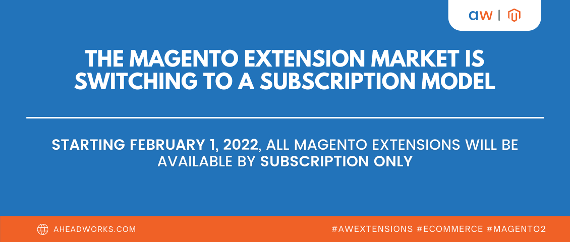 Magento Extension Market is switching to a subscription model