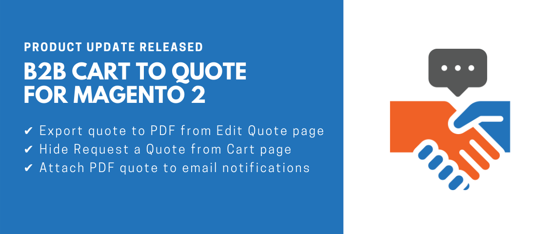 B2B Cart to Quote for Magento 2 |Product update