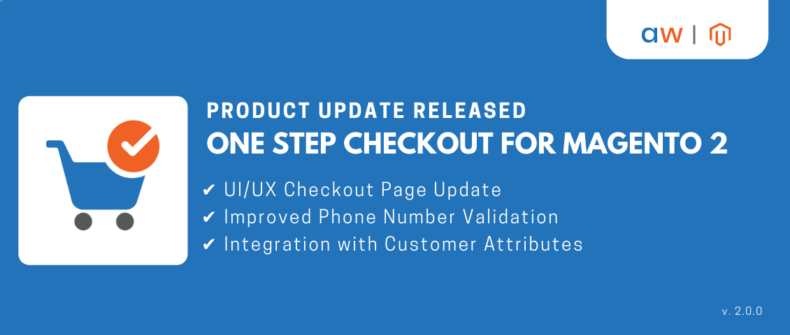Smart One Step Checkout extension for Magento 2 Update | version 2.0.0