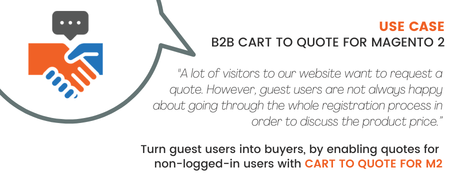 B2B Cart to Quote for Magento 2 Use Case